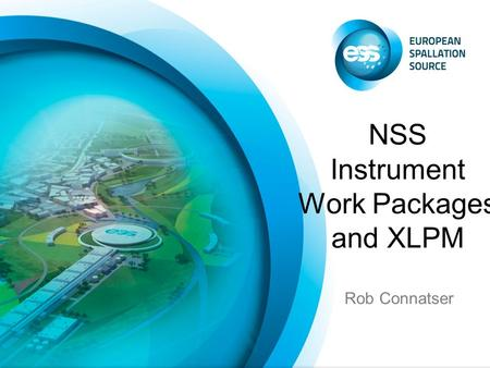 Rob Connatser NSS Instrument Work Packages and XLPM.