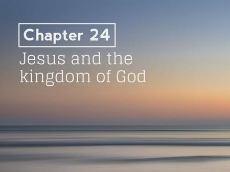 "The ""kingdom of God"" was the central theme of Jesus' teaching and ministry The Kingdom of God and the Kingdom of Heaven are referring to the same thing."