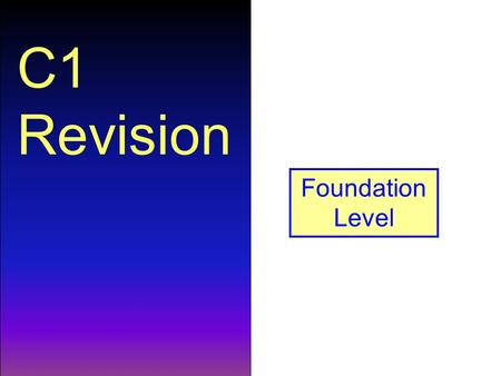 C1 Revision Foundation Level. How many atoms are represented in the formula Na 2 CO 3 ? 6.