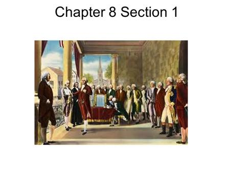 Chapter 8 Section 1 Washington Takes Office. Big Boy/Girl Questions 1.How was the Government organized during Washington's Presidency? 2.Why did the US.