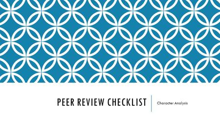 PEER REVIEW CHECKLIST Character Analysis. INTRODUCTION Did they include….  Arthur Miller  The Crucible  1692  Background on the Salem Witch Trials.