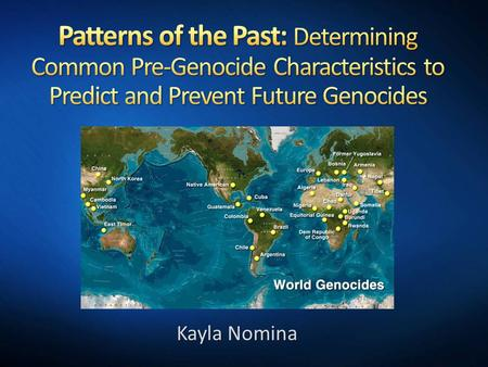 "Kayla Nomina. Issue of uniqueness ""Is each incident of genocide so distinct from another that comparison is unproductive?"" -Henry Huttenbach Gregory Stanton's."