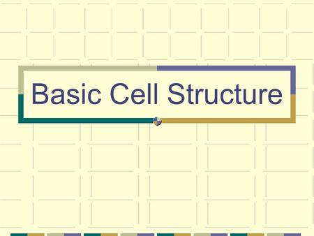Basic Cell Structure. Cells Basic building blocks of life Understanding of cell helps the study of biotechnology (tools we use to make living things better)