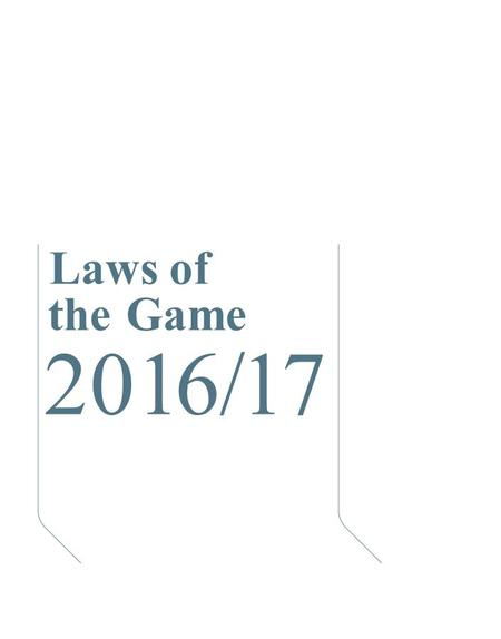 Laws of the Game 2016/17. Law 12 Fouls and Misconduct Direct and indirect free kicks and penalty kicks can only be awarded for offences and infringements.