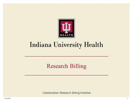 6/28/20161 Research Billing Collaborative Research Billing Initiative.