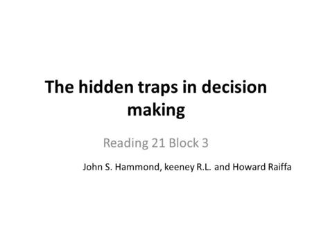 The hidden traps in decision making