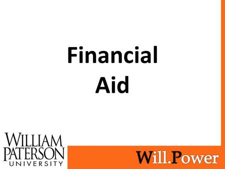 Financial Aid. Frequently Asked Questions How do I apply for Financial Aid? New for 2017-18! Are there deadlines? Direct Costs vs Indirect Costs What.