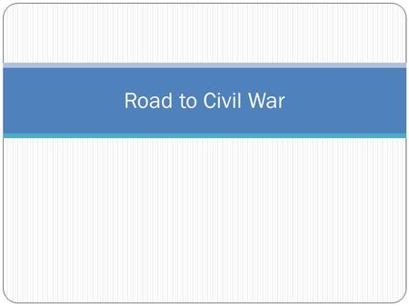 Road to Civil War. Map Quiz Utah Territory New Mexico Territory Gadsden Purchase Oregon Territory Kansas Nebraska Texas Rio Grande Red River Mexico 49.