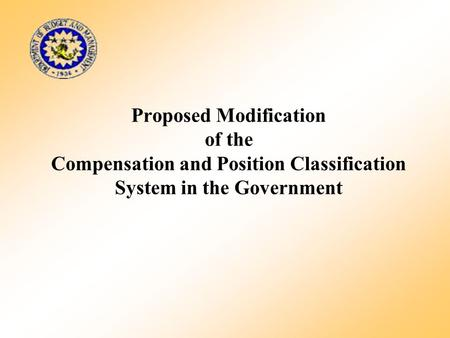 Proposed Modification of the Compensation and Position Classification System in the Government.