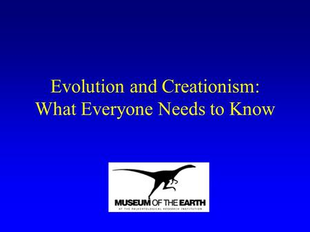 Evolution and Creationism: What Everyone Needs to Know.