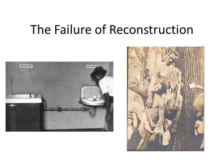 The Failure of Reconstruction. I. A Reconstruction Timeline.