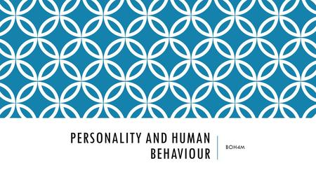 PERSONALITY AND HUMAN BEHAVIOUR BOH4M. PERSONALITY IN THE WORKPLACE In every workplace, you will find individuals with different personalities working.