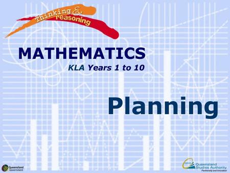 MATHEMATICS KLA Years 1 to 10 Planning MATHEMATICS Years 1 to 10.