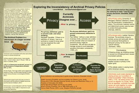 Exploring the Inconsistency of Archival Privacy Policies Laura Barfoot The lack of consistent privacy practice remains a point.