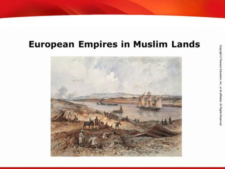 TEKS 8C: Calculate percent composition and empirical and molecular formulas. European Empires in Muslim Lands.