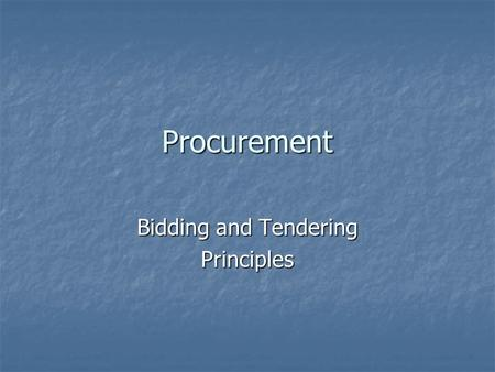 Bidding and Tendering Principles