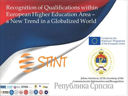 Strengthening of Internationalization in B&H Higher Education Banja Luka, 08.-09.03.2016. 1 Recognition of Qualifications within European Higher Education.