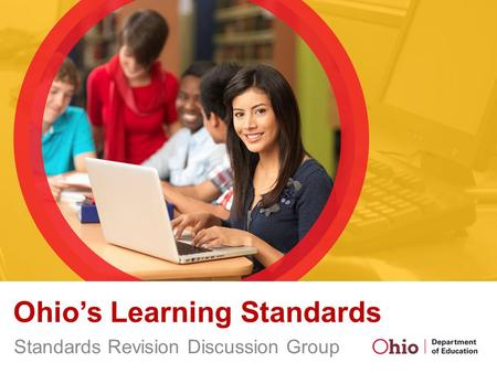 Ohio's Learning Standards Standards Revision Discussion Group.