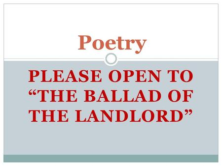 "Please open to ""The Ballad of the Landlord"""