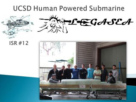 UCSD Human Powered Submarine