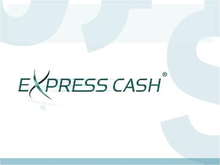 ®. What is EXPRESS CASH Up to 12 months, In-house Alternative financing 3 mo. 6 mo. 12 mo. Non-Recourse (no chargeback on defaults) Merchant is funded.