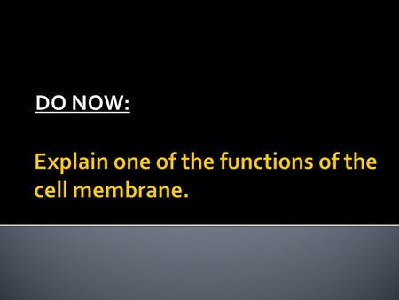 DO NOW:. Cell Structure and Function The Nucleus.
