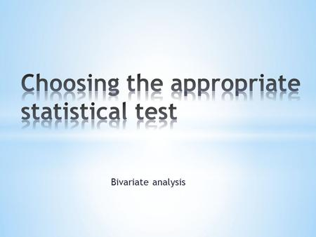 Bivariate analysis. * Bivariate analysis studies the relation between 2 variables while assuming that other factors (other associated variables) would.