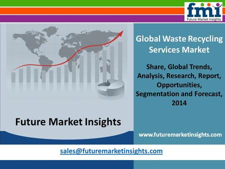 Global Waste Recycling Services Market Share, Global Trends, Analysis, Research, Report, Opportunities, Segmentation and.