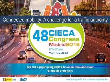 Connected mobility: A challenge for a traffic authority.