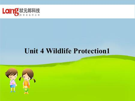 Unit 4 Wildlife Protection1 Polar bear 北极熊 panda.