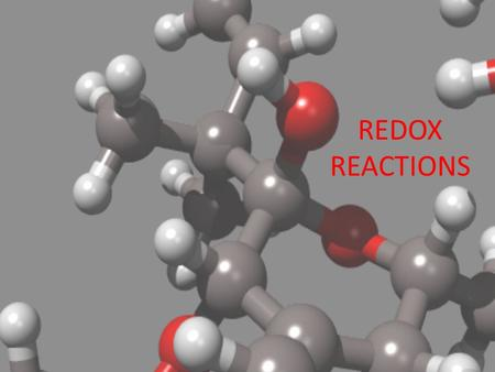 REDOX REACTIONS. REDUCTION Previously: What happened to oxygen when it reacted – During reactions oxygen would take on electrons Now: When any element.
