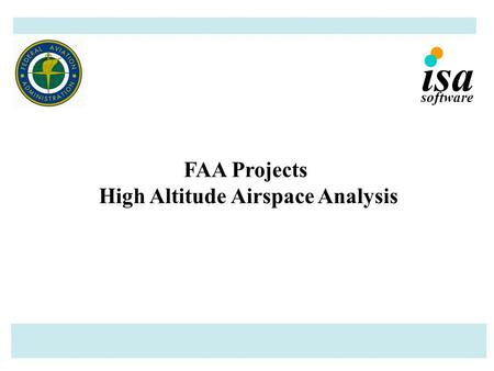 FAA Projects High Altitude Airspace Analysis software isa.