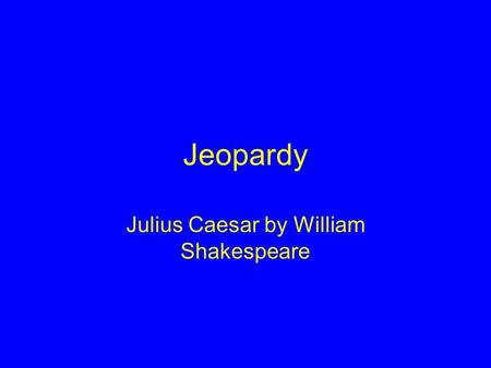 a comparison of brutus and caesar in julius caesar a play by william shakespeare Get an answer for 'compare and contrast caesar and brutus in julius caesar' and find homework help for other julius caesar questions at enotes in the play julius caesar julius caesar quiz william shakespeare biography.