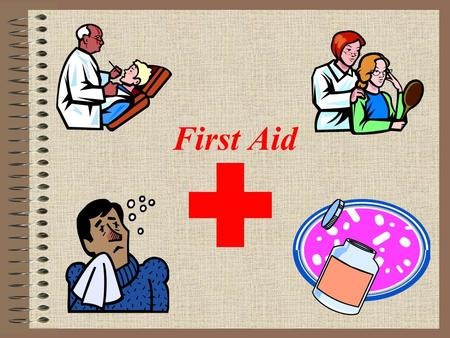 First Aid. Bell Ringer (Day 6) Pick either 1 or 2 to write half page red to red about. 1.Some people like to do only what they already do well. Other.