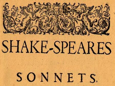 Sonnet Sonnet--- a fourteen-line lyric poem, usually written in rhymed iambic pentameter. The Shakespearean sonnet consist of three quatrains and a concluding.
