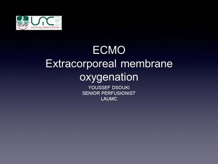 ECMO Extracorporeal membrane oxygenation