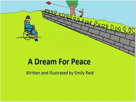 "Foreword I wrote ""A Dream For Peace"" due to the inspiration given to me by Michael Morpurgo's beautifully written book ""The Kites Are Flying"" and the."