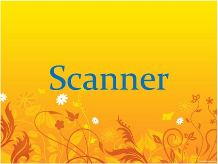 Scanner. Introduction: Scanner is an input device. It reads the graphical images or line art or text from the source and converts it into digital information.