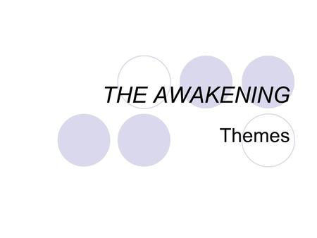 "awakenings personal essay Womanthe awakening essay there is nothing that edna pontellier wants more than to be unbounded and free from society's expectation of women in ""the awakening"", kate chopin clearly exhibits her personal stance on women's roles through the main character."