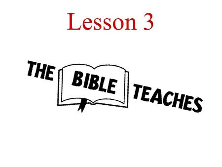 Lesson 3. Aim: What does God teach us in the Bible?