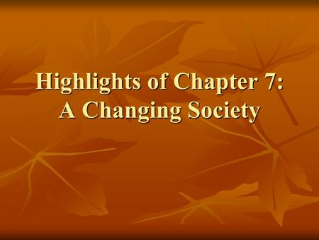 Highlights of Chapter 7: A Changing Society. War Brides.