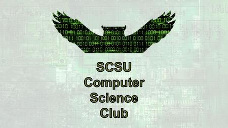 SCSU COMPUTER SCIENCE CLUB LIST OF POTENTIAL ACTIVITIES AND EVENTS.