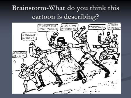 Brainstorm-What do you think this cartoon is describing?