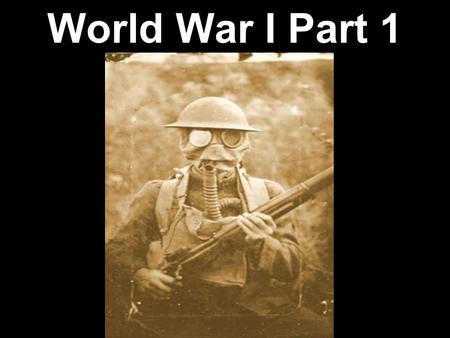 World War I Part 1. C. Rebuilding a Nation (ca. 1877- ca. 1914) 2.Increasing Influence and Challenges f. Identify and evaluate the factors that influenced.