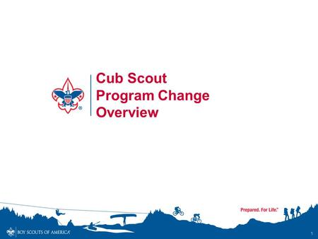 "1 Cub Scout Program Change Overview. ""I (name) promise to do my best to be square and to obey the Law of the Pack."" Cub Scout Promise."