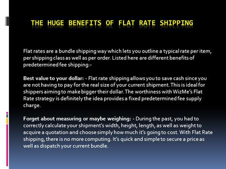The Huge Benefits of Flat Rate Shipping