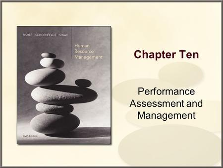 Chapter Ten Performance Assessment and Management.