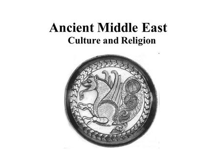 Ancient Middle East Culture and Religion. Social Classes High Social Class King, priests Wealthy Merchants/High Families Middle Class Most Others (Farmers,