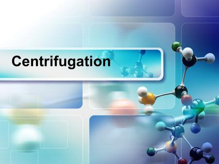 Centrifugation. Contents 1. Definition 2. Classification 3. Composition 4. Relative force & application.