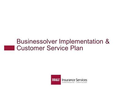 Businessolver Implementation & Customer Service Plan